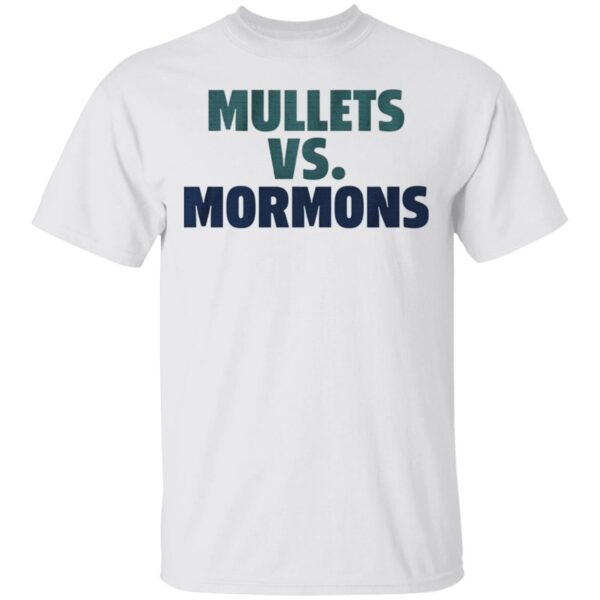 Mullets vs mormons T-Shirt
