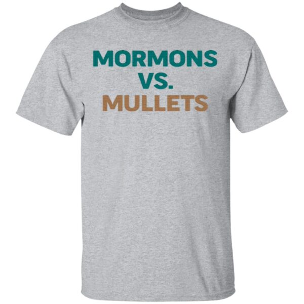 Mormons vs. Mullets T-Shirt