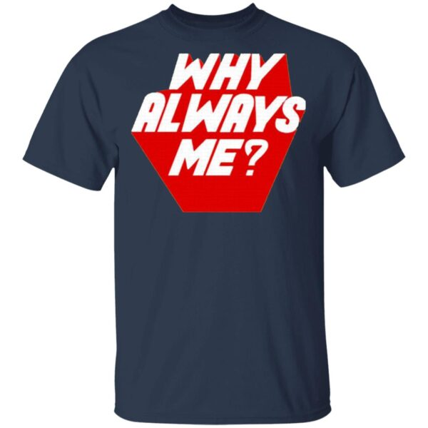 EXO Suho Inspired Why Always Me T-Shirt