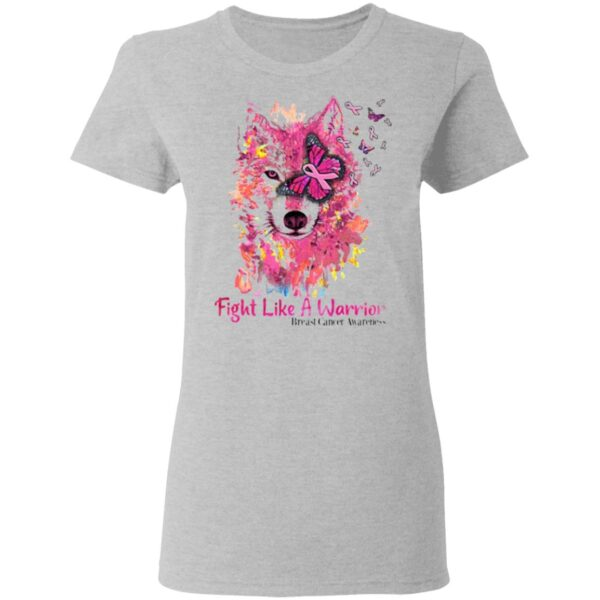 Fight Like A Warrior Wolf Breast Cancer Awareness T-Shirt