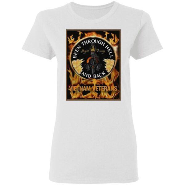 Been Through Hell And Back Vietnam Veterans T-Shirt