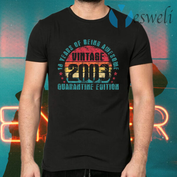 18 Year Of Being Awesome Vintage 2003 Quarantine Edition Retro T-Shirt