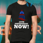25th Amendment Now Remove Trump from Office T-Shirts
