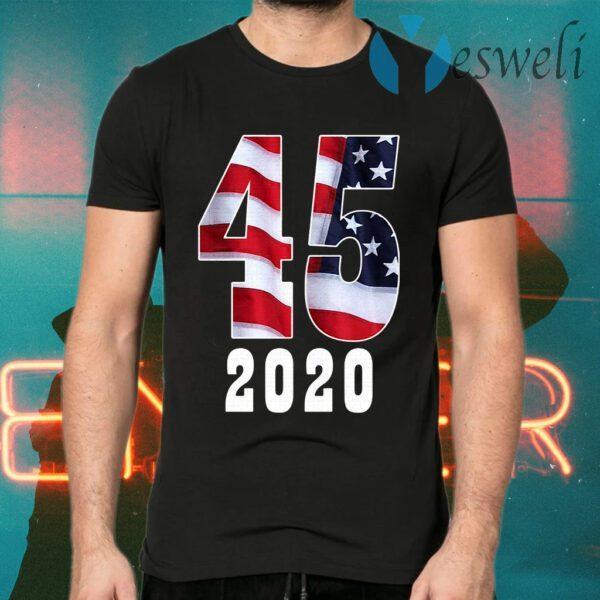45th President Donald Trump 2020 T-Shirts