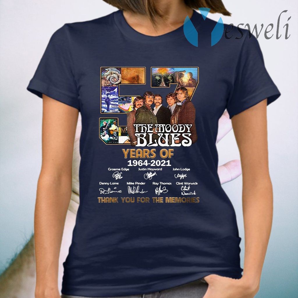 57 The Moody Blues Years Of 1964 2021 Thank You For The Memories Signature T-Shirt
