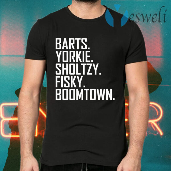 Barts Yorkie Sholtzy Fisky Boomtown T-Shirts