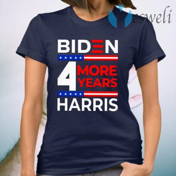 Biden Harris 2021 4 More Years T-Shirt
