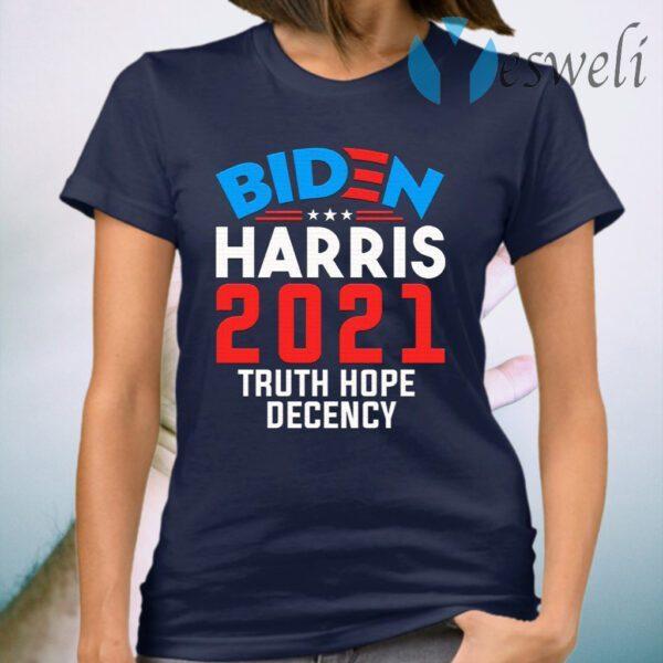 Biden Harris 2021 Truth Hope Decency Presidential Democrat T-Shirt