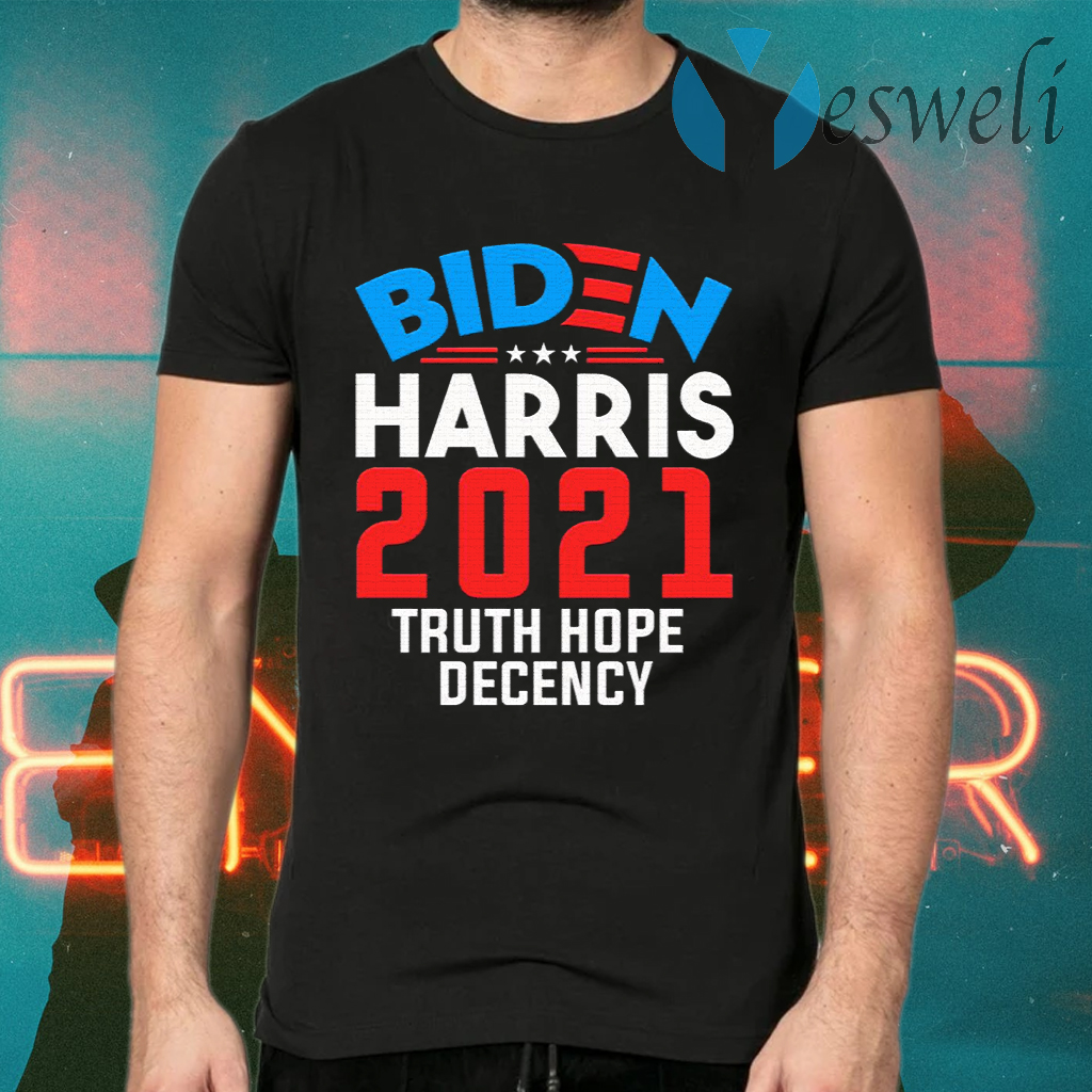 Biden Harris 2021 Truth Hope Decency Presidential Democrat T-Shirts
