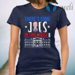 Biden Harris There Is Joe in the White House Biden Harris Inauguration Day 2021 T-Shirt