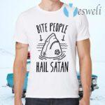 Bite People Hail Satan Shark T-Shirts