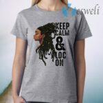 Black Melanin Dreadlocks Gift Cute Afro Loc Girl Women T-Shirt