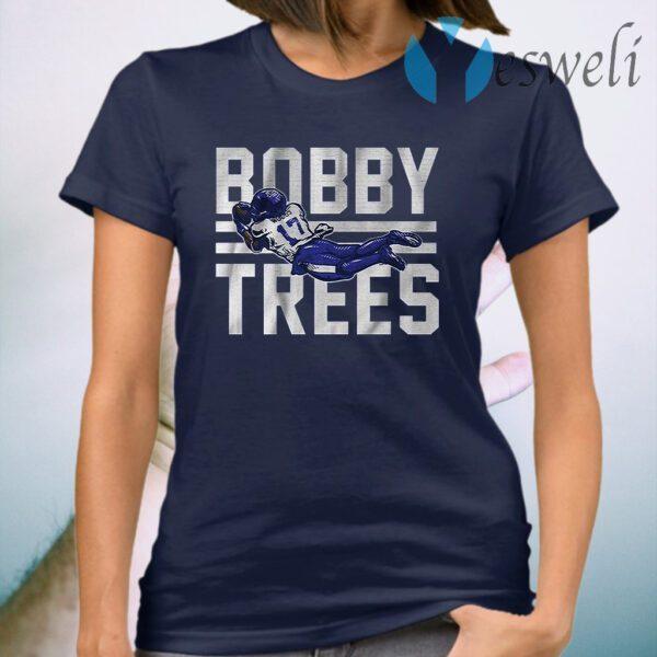 Bobby trees T-Shirt