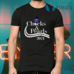 Chucks And Pearls 2021 T-Shirts