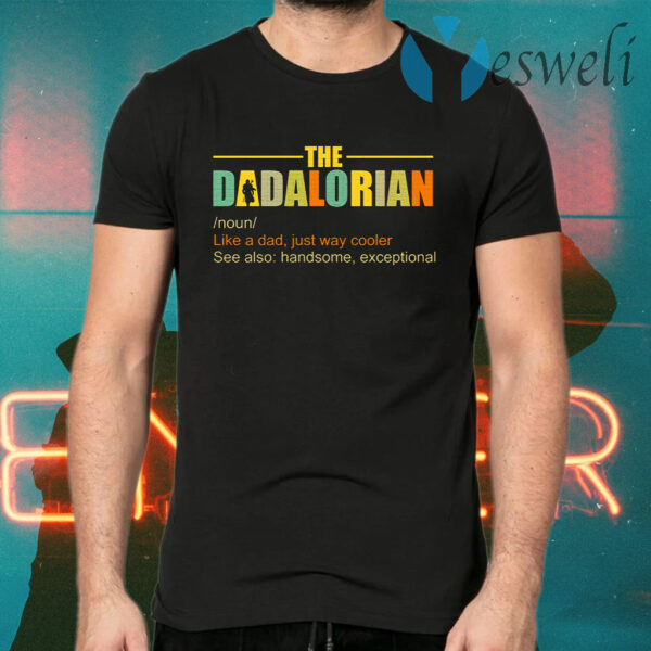Dadalorian T-Shirts