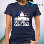 Defund Congress American T-Shirt