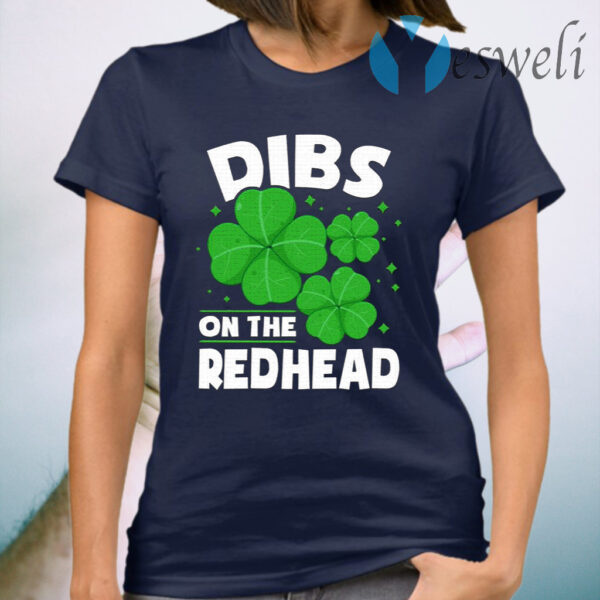 Dibs On The Redhead T-Shirt