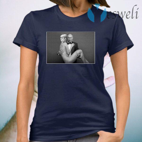 Gentleman Putin With Sexy Trump T-Shirt
