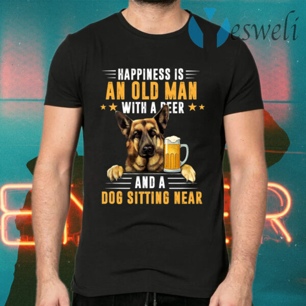 Happiness Is An Old Man With A Beer And A Dog T-Shirts
