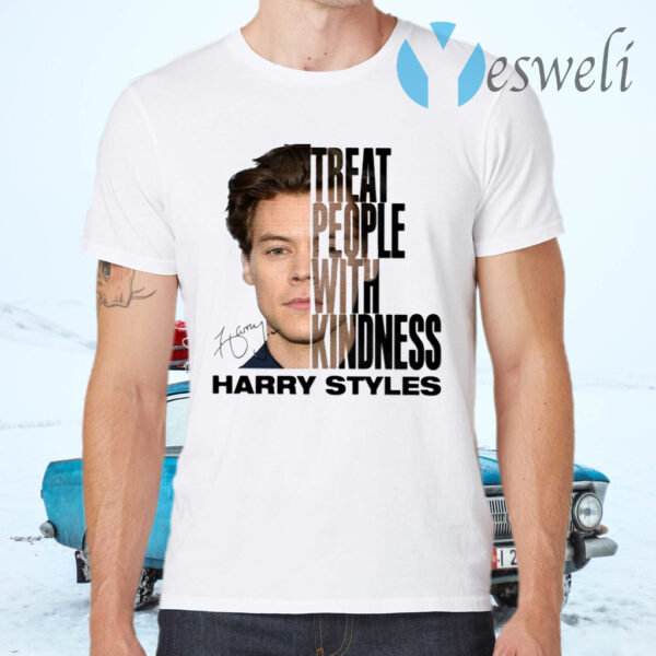 Harry Styles Treat People With Kindness T-Shirts