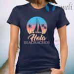 Hola Beachachos Classic Women T-Shirt
