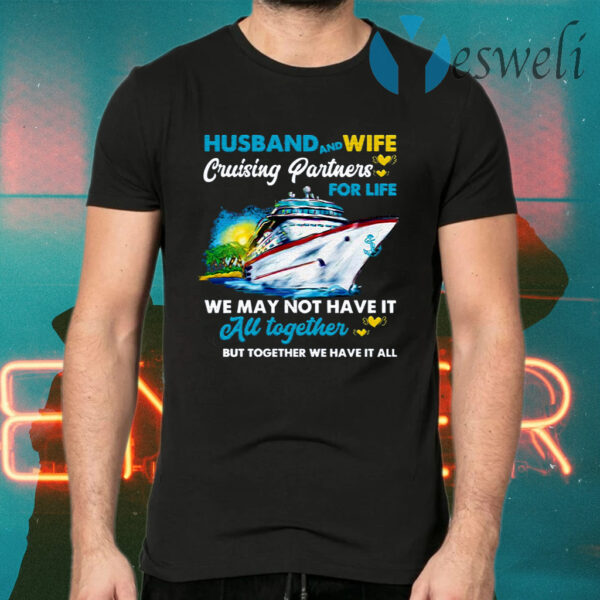 Husband And Wife Cruising Partners For Life Ship T-Shirts