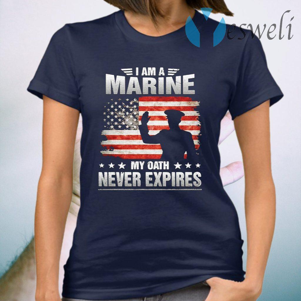 I Am A Marine My Oath Never Expires American Flag Veteran T-Shirt
