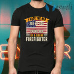 I Back The Red For My Son Proud Dad Of Brave Firefighter T-Shirts