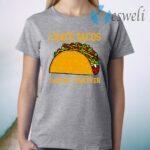 I Hate Tacos Said No Juan Ever T-Shirt