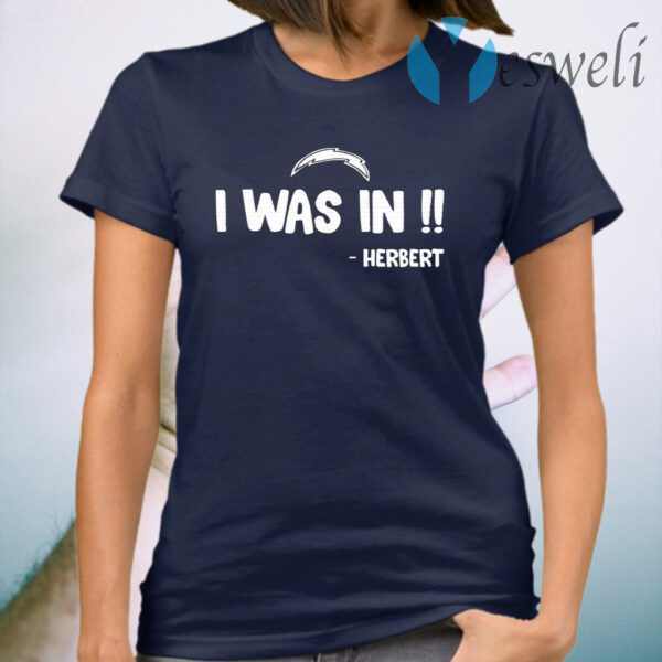 I Was In Herbert T-Shirt