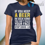 If You Keep A Beer In Each Hand T-Shirt