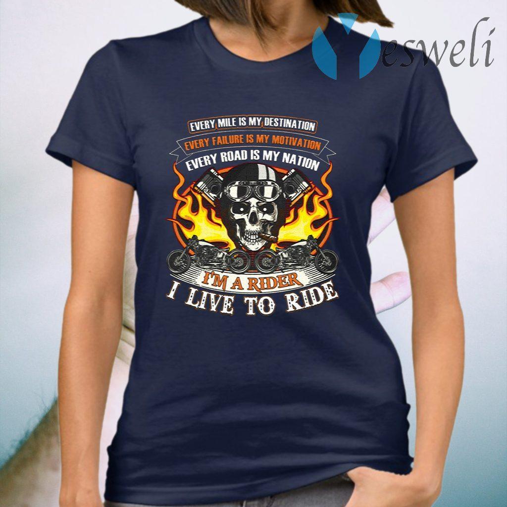 I'm A Rider I'm Live To Ride T-Shirt