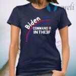 Joe Biden Commander In Thief Not Chief Trump Election Fraud T-Shirt