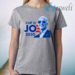 Joe Biden For President 2020 Cup O JO Democrat T-Shirt