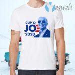 Joe Biden For President 2020 Cup O JO Democrat T-Shirts