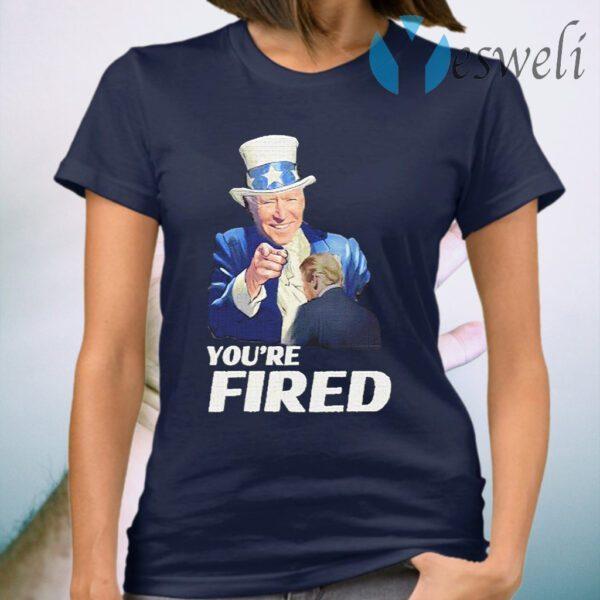 Joe Biden Uncle Sam You're Fired Trump Loser Byedon T-Shirt
