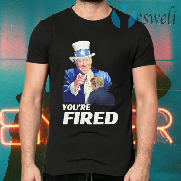 Joe Biden Uncle Sam You're Fired Trump Loser Byedon T-Shirts