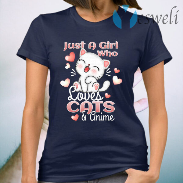 Just A Girl Who Loves Cats And Anime Gift Cat Lover Kitten T-Shirt