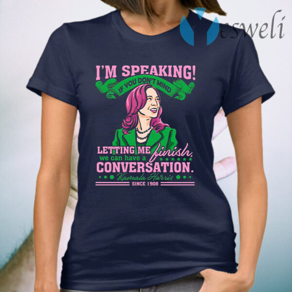 Kamala Harris 2020 Debate I'm Speaking Feminist Aka Sorority 1908 T-Shirt