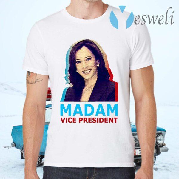 Kamala Harris Madam Vice President T-Shirt