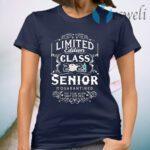 Limited Edition Class 2021 Senior Quarantine Year Shit Got Real T-Shirt