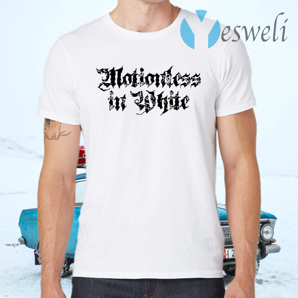 Motionless in white T-Shirts