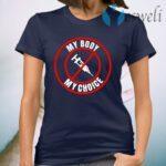 My Body My Choice T-Shirt