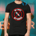 My Body My Choice T-Shirts