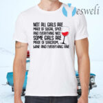 Not all girls are made of sugar spice and everything nice wine T-Shirts