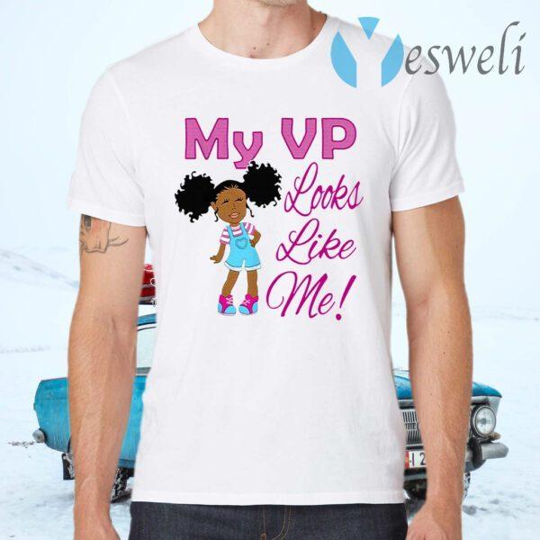 Original My VP Looks Like Me Madam Vice President Kamala Harris T-Shirt
