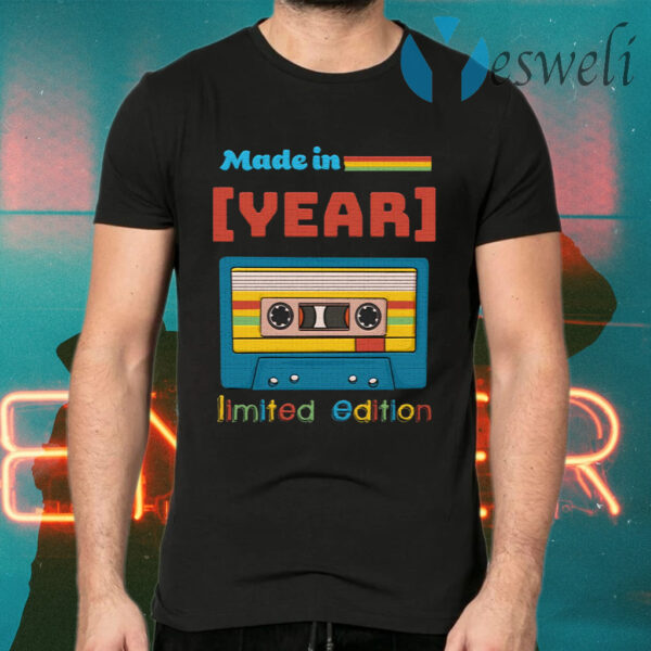 Personalized Made In Limited Edition Birthday Cassette Tape T-Shirts