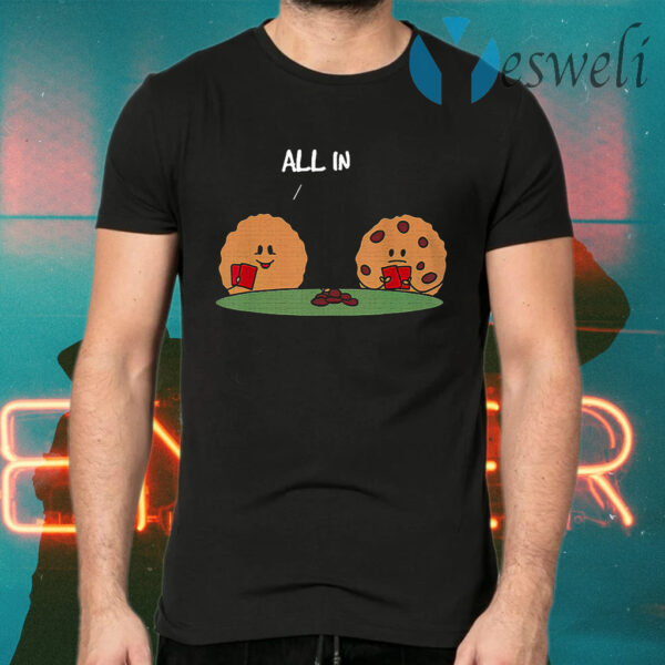 Poker All In Cookie T-Shirts