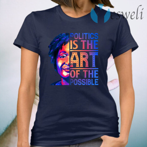 Politics Is the Art of The Possible T-Shirt