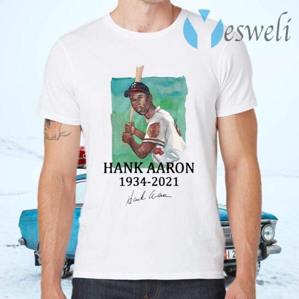 Rip Legend Hank Aaron 1934 2021 signature T-Shirt